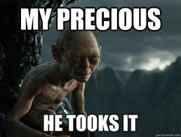 Precious Meme - we loves the precious beer sneaky smeagol quickmeme