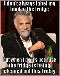 Clean Up Meme - fridge clean out quickmeme