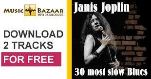 janis joplin mercedes mp3 30 most blues janis joplin mp3 buy tracklist