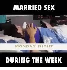Best Sex Memes - 25 best memes about married sex married sex memes