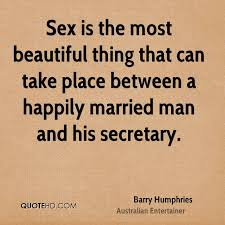 beautiful marriage quotes barry humphries marriage quotes quotehd