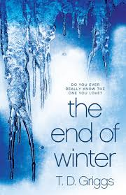 the end of winter by t d griggs