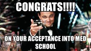 Med School Memes - congrats on your acceptance into med school great gatsby