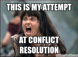 Workplace Memes - how to handle 3 types of workplace conflict i done this