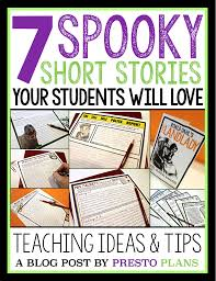 short thanksgiving stories scary short stories to teach around halloween by presto plans