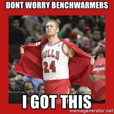 Brian Scalabrine Meme - dont worry benchwarmers i got this brian scalabrine bullz meme