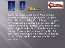 by shelby wilcoxson these are some traditions in mexico one