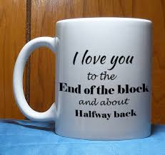 funny mug i love you to the moon and back sarcastic funny