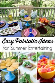 Summer Lunch Ideas For Entertaining - easy patriotic ideas for summer entertaining revel and glitter
