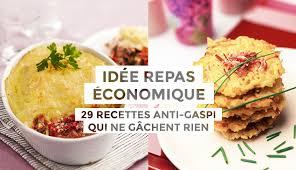 cuisine repas idée repas économique 29 recettes anti gaspi qui ne gâchent rien