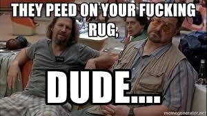 The Dude Meme - the dude rug meme best rug 2017