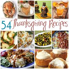 thanksgiving receips 54 thanksgiving recipes something for everyone all in all