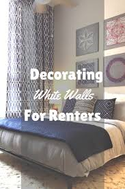 Apartment Bedroom Ideas White Walls How Can Renters Still Decorate To Give Their Rooms Character