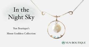 the design the moon goddess collection yun boutique
