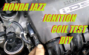 honda jazz fit ignition coil test twin spark engine i dsi