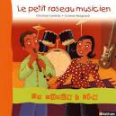 Livre : Le petit roseau musicien. Christian Lamblin - 9782091216690