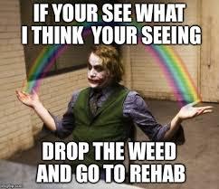 Rehab Meme - joker rainbow hands meme imgflip