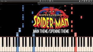 spectacular spider man main theme opening theme synthesia piano