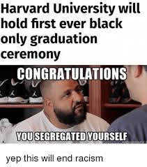 This Is The End Meme Generator - harvard university will hold first ever black only graduation