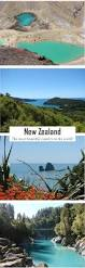 new zealand the most beautiful country in the world new zealand