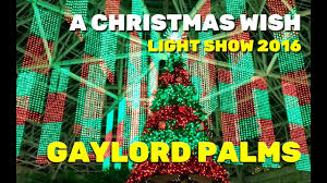 gaylord palms resort debuts 2016 a christmas wish light show youtube
