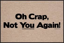 funny doormat oh crap not you again doormat funny doormats u2013 high cotton inc
