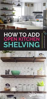 remove kitchen cabinet doors for open shelving how to add open shelving to kitchen kitchen update a few