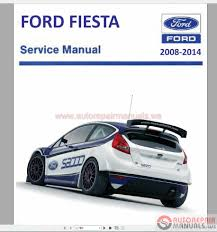 ford fiesta b299 2008 2014 repair manual auto repair manual