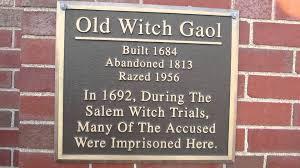 salem witch trials of 1692 original jail salem town