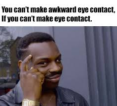 Eye Contact Meme - eye contact advice animals pinterest meme and humour