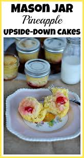 mason jar pineapple upside down cakes