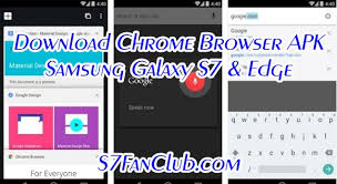 chrome apk galaxy s7 chrome browser apk