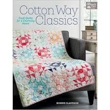 cotton way classics fresh quilts for a charming home paperback