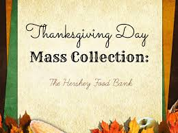thanksgiving day mass collection st joan of arc catholic church