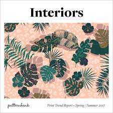 Latest Home Trends 2017 Interiors Print U0026 Pattern Trend Report Spring Summer 2017
