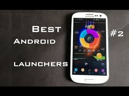 top launchers for android top 5 best android launchers android customization