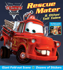 disney pixar cars toon rescue mater u0026 tall tales book