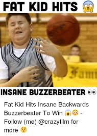 Win Kid Meme - fat kid hits insane buzzerbeater e fat kid hits insane backwards