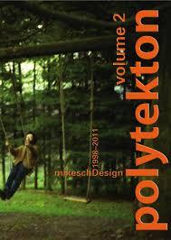 polytekton mikeschdesign volume 1990 1997 polytekton
