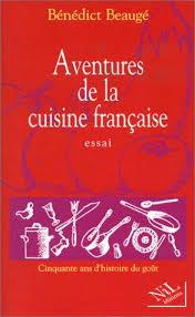 histoire de la cuisine 9782841111312 aventures de la cuisine cinquante ans d