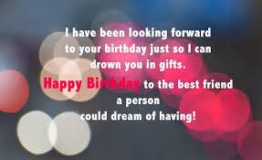 wonderful birthday wishes for best wishing my best friend a happy birthday best of 72 happy birthday