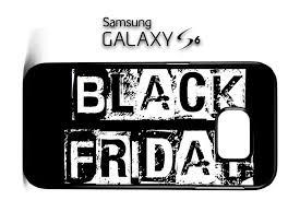 samsung galaxy s6 black friday black friday 2015 la samsung galaxy s6 si galaxy s5