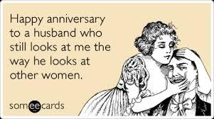 Wife Husband Meme - funny anniversary memes ecards someecards