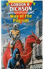 way of the pilgrim way of the pilgrim by gordon r dickson abebooks
