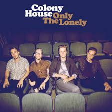 Home Chris Tomlin by Colony House U0027s U0027only The Lonely U0027 Well Worth The Wait