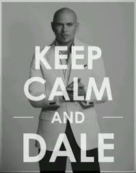 keep calm and dale pitbull random thoughts pinterest calming