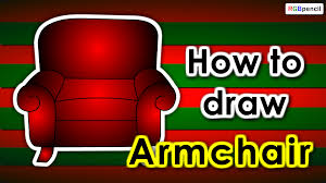 Armchair For Kids How To Draw Armchair For Kids Draw Armchair Step By Step