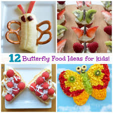 top 12 adorable butterfly food ideas for healthy ideas for