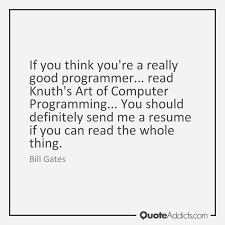 Good Programmer Resume Quotes On Programmers Page 2 Quote Addicts