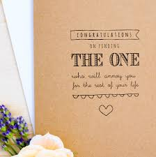 congratulate engagement congratulations on finding the one engagement card by paper